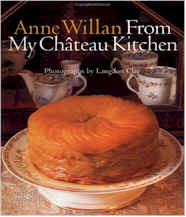 Anne Willan: From My Chateau Kitchen